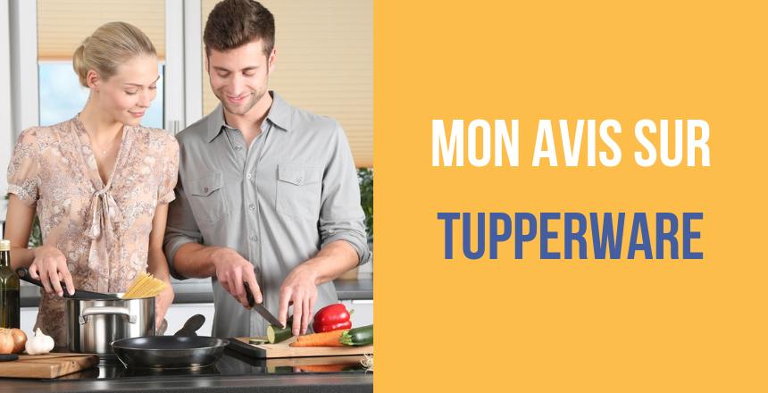 Mon avis sur Tupperware
